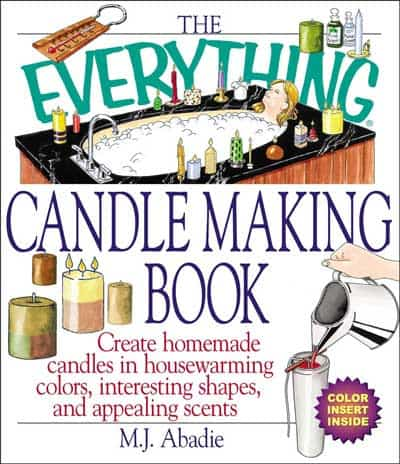 the everything candle making book - make candles for less